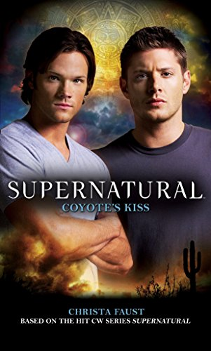 Supernatural - Coyote's Kiss por Tim Waggoner