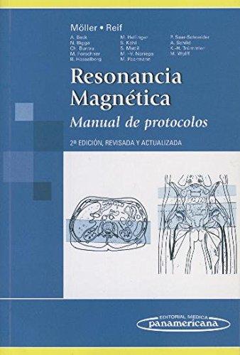 Resonancia Magnética. Manual de Protocolos. por Torsten B. Möller