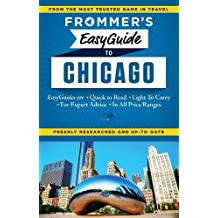 Frommer's EasyGuide to Chicago (Easy Guides)