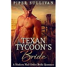 Texan Tycoon's Bride: A Modern Mail Order Bride Romance (English Edition)