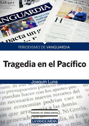 Tragedia en el Pacífico por Joaquín Luna