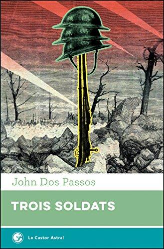 Trois soldats (Galaxie t. 13) par John Dos Passos