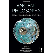 Ancient Philosophy: Textual Paths and Historical Explorations