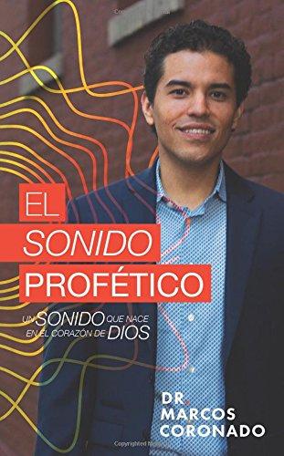 El Sonido Profetico: Un sonido que nace en el corazon de Dios