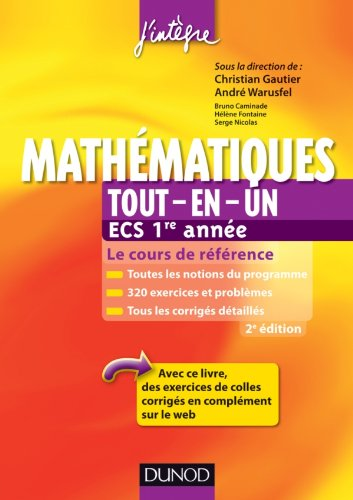 Mathématiques tout-en-un ECS 1re année - 2ème édition - Le cours de référence