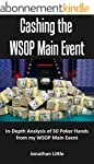 Cashing the WSOP Main Event: In-Depth...