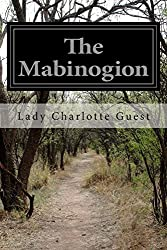 The Mabinogion by Lady Charlotte Guest (2014-12-14)