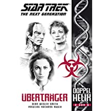 Star Trek - The Next Generation: Doppelhelix 2 - Überträger