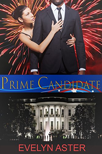 Prime Candidate (Running Mate Book 1) (English Edition)