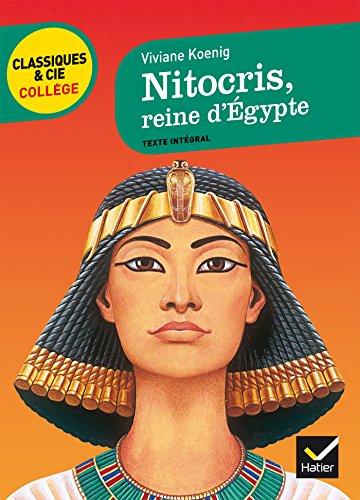 Nitocris, reine d' gypte: un roman historique sur l' gypte antique