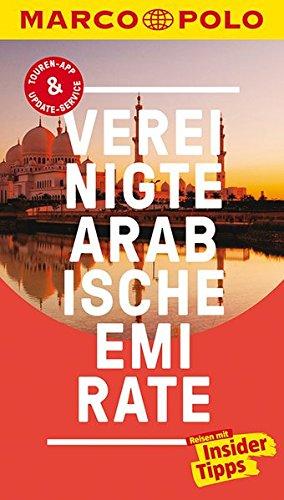 MARCO POLO Reiseführer Vereinigte Arabische Emirate: Reisen mit Insider-Tipps. Inklusive kostenloser Touren-App & Update-Service