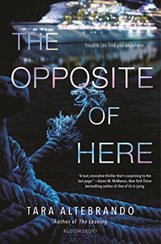 Tara Altebrando - The Opposite of Here sur Bookys