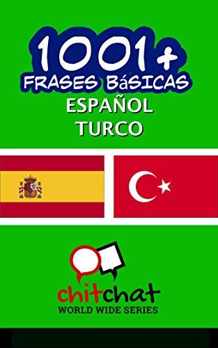 1001+ Frases Básicas Español - Turco por Jerry Greer