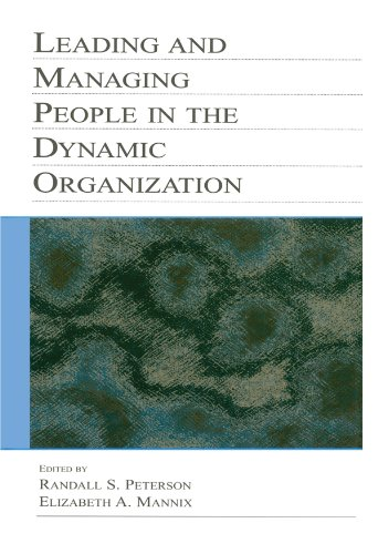 Leading and Managing People in the Dynamic Organization ...