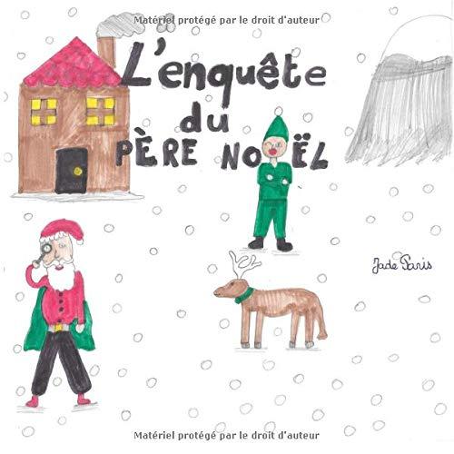 L'enquête du Père Noël par Jade Paris