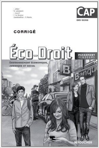 economie-droit-cap-corrig-de-pascal-roche-isabelle-lecerf-claire-le-moigne-30-avril-2014