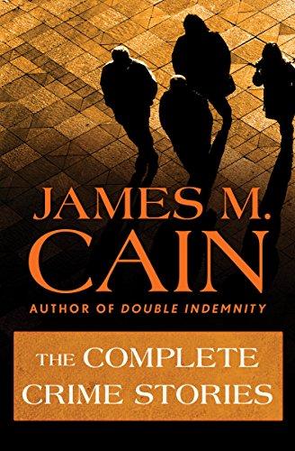The Complete Crime Stories por James M. Cain