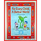 For Every Child, a Better World by Kermit the Frog (1993-04-01)