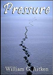 Pressure - A Novella