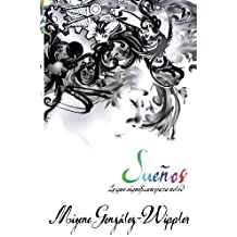 Suenos: lo que significan para usted (Spanish Edition) by Migene Gonz??lez-Wippler (2002-09-08)