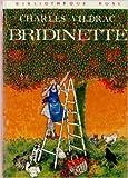 Bridinette de Charles Vildrac,Patrice Harispe (Illustrations) ( 1979 )