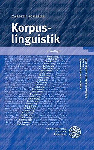 Korpuslinguistik (Kurze Einführungen in die germanistische Linguistik - KEGLI, Band 2)