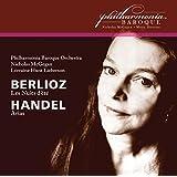Berlioz: Les nuits d'été, Op. 7 - Handel: Arias (Live)