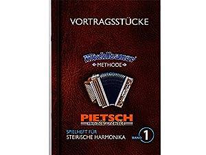 Spielheft für die Steirische Harmonika Band 1, Michlbauer Methode - Vortragsstücke