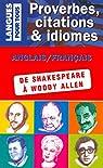 Proverbes, citations et idiomes de William Shakespeare à Woody Allen par Marcheteau