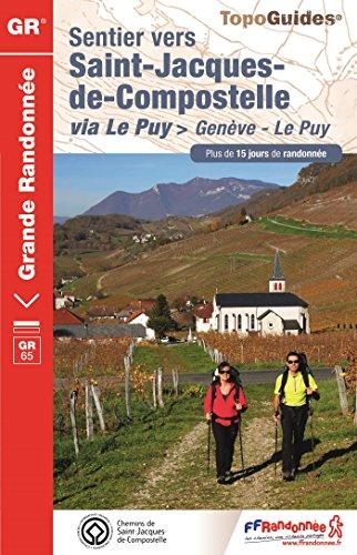 Sentier vers Saint-Jacques-de-Compostelle via Le Puy - Genève. GR 65 (Karte Der Vers)