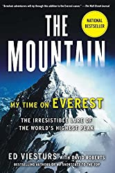 The Mountain: My Time on Everest by Ed Viesturs (2014-04-29)