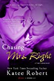 Chasing Mrs. Right (Come Undone Book 2)