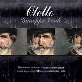Otello : Act 3 - la vedetta del porto