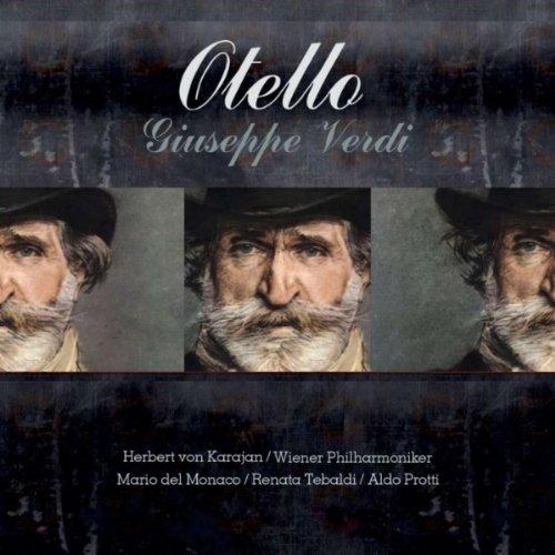 Otello : Act 2 - D'un uom che geme sotto il tuo disdegno