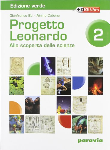 Progetto Leonardo. Ediz. leggera. Per la Scuola media. Con espansione online: 2