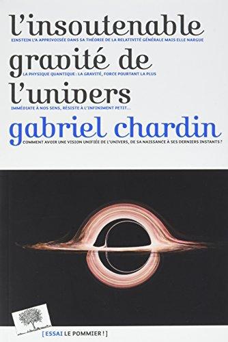 L'insoutenable gravité de l'univers par Gabriel Chardin