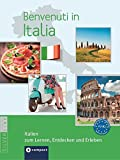 Benvenuti in Italia A2-B2: Italienisch A2-B2 (Landeskunde) -