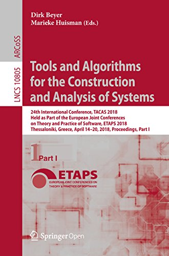 Tools and Algorithms for the Construction and Analysis of Systems: 24th International Conference, TACAS 2018, Held as Part of the European Joint Conferences ... Science Book 10805) (English Edition)