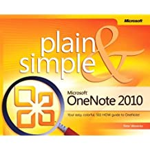 Microsoft OneNote 2010 Plain & Simple by Peter Weverka (2011-09-25)