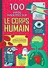 100 infos insolites sur le corps humain par Lefebvre