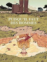 Puisqu'il faut des hommes par Philippe Pelaez