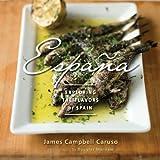 Espana: Exploring the Flavors of Spain