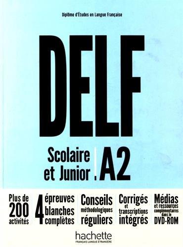 DELF A2 Scolaire et Junior + DVD-ROM (audio + vidéo) - Nouvelle édition: [NE] DELF A2 Scolaire et Junior + DVD-ROM