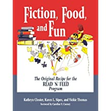 Fiction, Food and Fun: The Original Recipe for the Read 'n' Feed Program