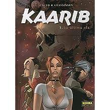Kaarib volumen 1: La ultima ola