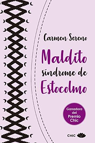 Maldito síndrome de Estocolmo (Chic) par Carmen Sereno