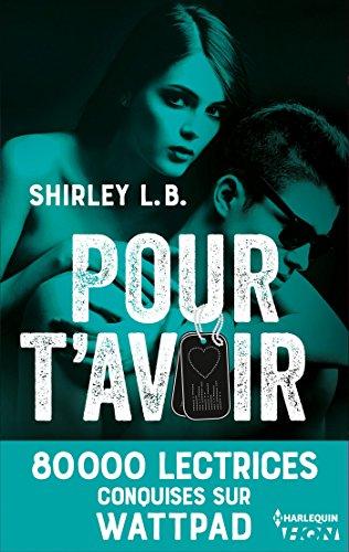Pour t'avoir (HQN) par Shirley L.B