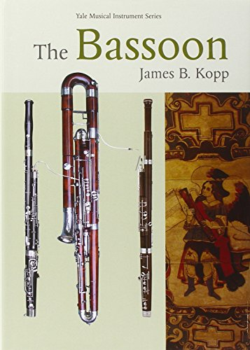 The Bassoon (Yale Musical Instrument Series)