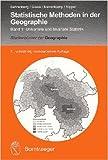 Statistische Methoden in der Geographie: Band 1 Univariate und bivariate Statistik (StudienbŸcher der Geographie) ( 23. April 2010 )