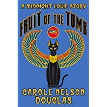 Fruit of the Tomb (Midnight Louie Mystery story) (English Edition)